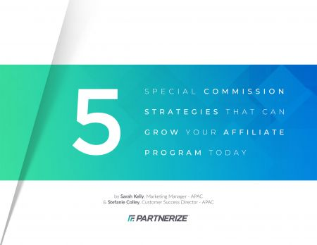 1821-5-Special-Commission-Strategies-That-Can-Grow-Your-Affiliate-Program-Today-1