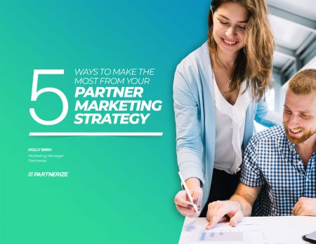 1835---5-Ways-To-Make-The-Most-From-Your-Partner-Marketing-Strategy-1