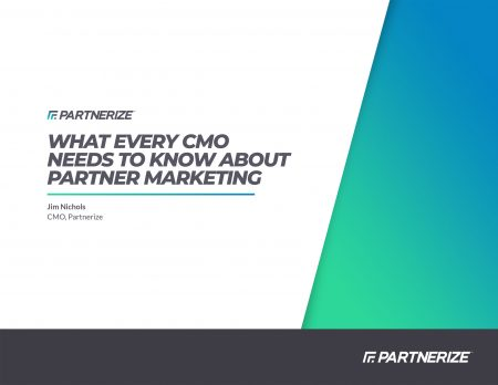 1906---What-Every-CMO-Needs-to-Know-About-Partner-Marketing-1