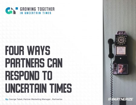 2003___Four_Ways_Partners_Can_Respond_to_Uncertain_Times___Partnerize_eGuide-1