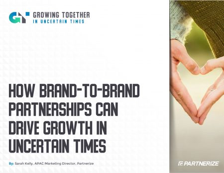 2007_-_How_Brand-To-Brand_Partnerships_Can_Drive_Growth_in_Uncertain_Times_-_Partnerize_eGuide-1