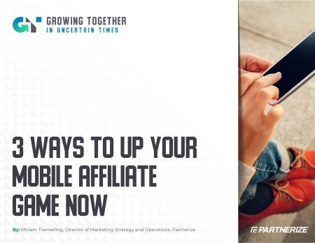 2008_-_3_Ways_to_Up_Your_Mobile_Affiliate_Game_Now_-_Partnerize_eGuide-1