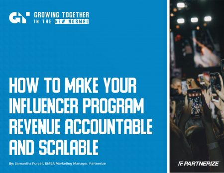 2012_-_How_to_Make_Your_Influencer_Program_Revenue_Accountable_and_Scalable_-_Partnerize_eGuide-1